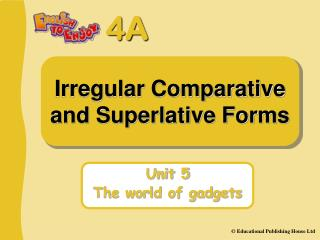 Irregular Comparative and Superlative Forms