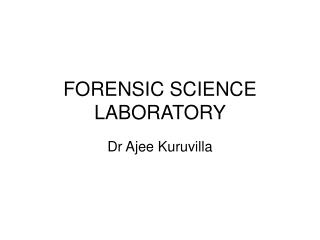 FORENSIC SCIENCE LABORATORY