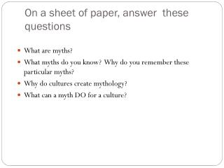 On a sheet of paper, answer  these questions