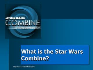 What is the Star Wars Combine?