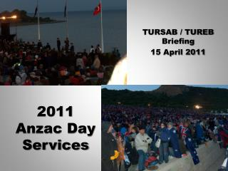 2011 Anzac Day Services