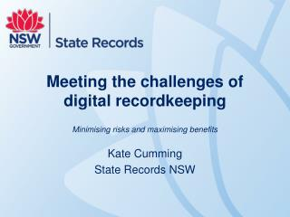 Meeting the challenges of digital recordkeeping