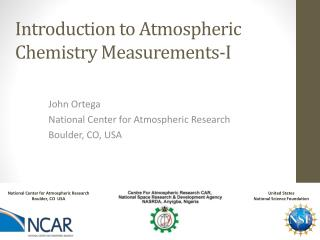 Introduction to Atmospheric Chemistry Measurements-I