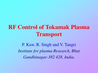 RF Control of Tokamak Plasma Transport