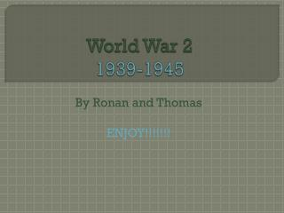 World War 2 1939-1945