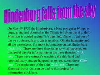 Hindenburg falls from the sky