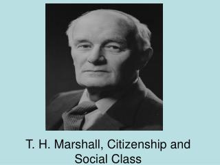 T. H. Marshall, Citizenship and Social Class