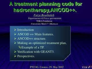 A treatment planning code for hadrontherapy,ANCOD++.