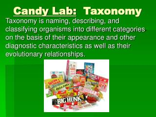Candy Lab:   Taxonomy