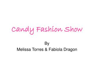 Candy Fashion Show