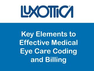 Key Elements to Effective Medical Eye Care Coding and Billing