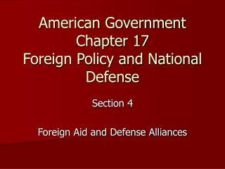 American Government Chapter 17 Foreign Policy and National Defense