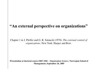 """A n external perspective on organizations"""