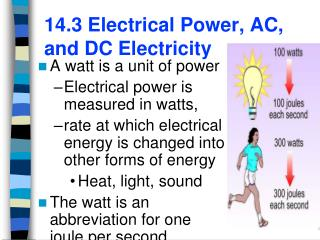 14.3 Electrical Power, AC, and DC Electricity