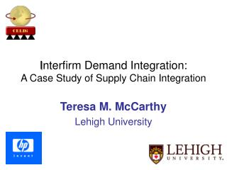 I nterfirm Demand Integration: A Case Study of Supply Chain Integration