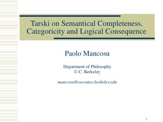 Tarski on Semantical Completeness, Categoricity and Logical Consequence