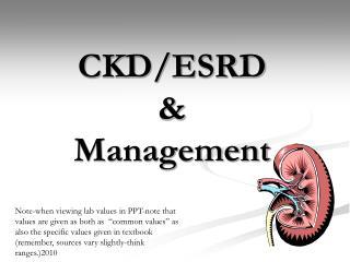 CKD/ESRD & Management