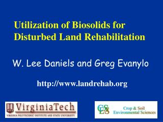 Utilization of Biosolids for Disturbed Land Rehabilitation