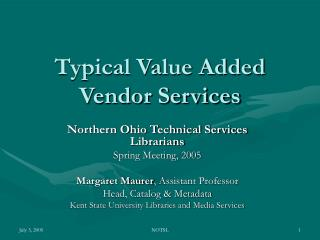 Typical Value Added Vendor Services