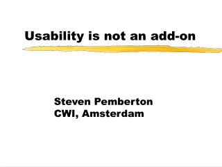 Usability is not an add-on