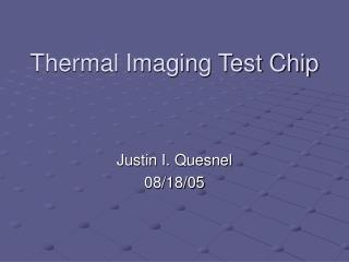 Thermal Imaging Test Chip