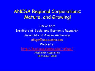 ANCSA Regional Corporations: Mature, and Growing!
