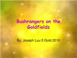 Bushrangers on the Goldfields