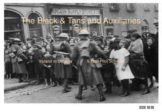 The Black & Tans and Auxiliaries  Images