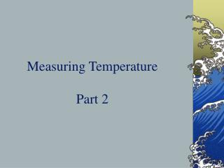 Measuring Temperature Part 2