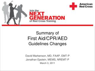Summary of First Aid/CPR/AED  Guidelines Changes