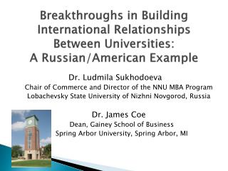 Dr. Ludmila Sukhodoeva Chair of Commerce and Director of the NNU MBA Program