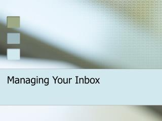Managing Your Inbox