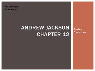 Andrew Jackson Chapter 12