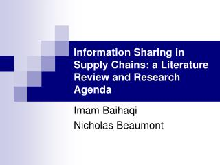 Information Sharing in Supply Chains: a Literature Review and Research Agenda