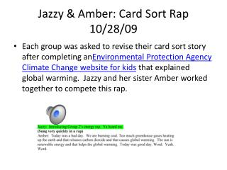 Jazzy & Amber: Card Sort Rap 10/28/09