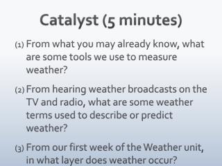Catalyst (5 minutes)