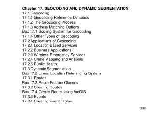 Chapter 17. GEOCODING AND DYNAMIC SEGMENTATION 17.1 Geocoding 17.1.1 Geocoding Reference Database