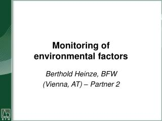 Monitoring of  environmental factors