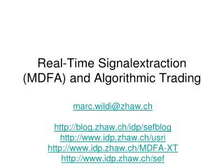Real-Time Signalextraction (MDFA) and Algorithmic Trading