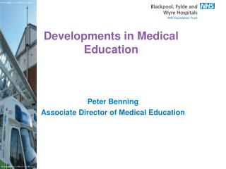 Developments in Medical Education