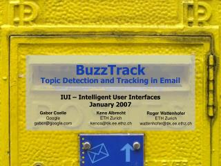 BuzzTrack Topic Detection and Tracking in Email