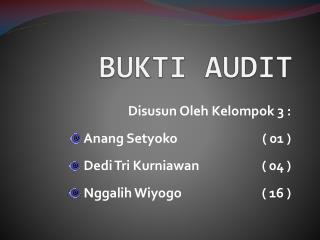 BUKTI AUDIT