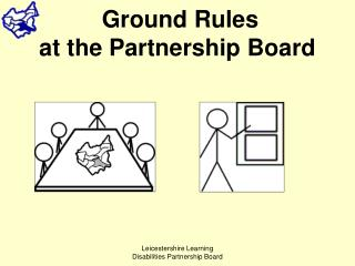 Ground Rules at the Partnership Board