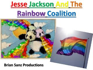 Jesse Jackson And The Rainbow Coalition