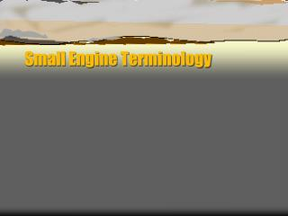 Small Engine Terminology