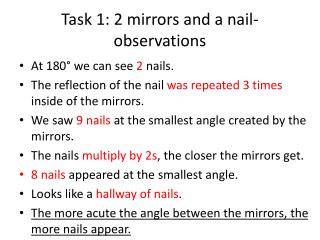 Task 1: 2 mirrors and a nail-observations