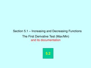 Section 5.1 – Increasing and Decreasing Functions