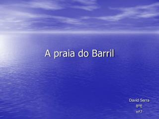 A praia do Barril