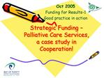 Strategic Funding   Palliative Care Services, a case study in Cooperation