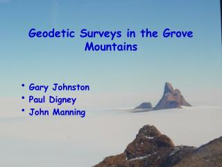 Geodetic Surveys in the Grove Mountains